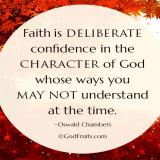 Christian - Faith - Faith is deliberate confidence